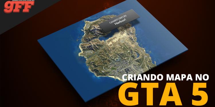 Como criar mapas no GTA 5 Online – O Guia Completo