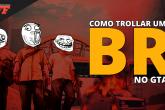 ComoTrolarUmBR