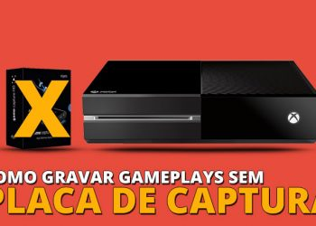 como-gravar-gameplays-sem-placa-de-captura